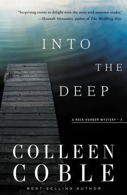 Into the Deep: A Rock Harbor Novel