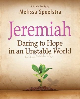 Jeremiah, Participant Book: Daring to Hope in an Unstable World