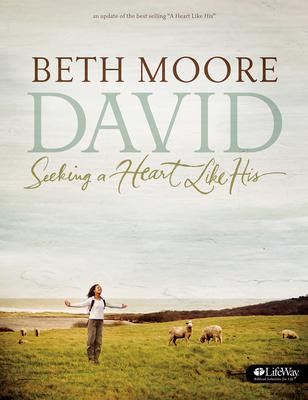 David - Bible Study Book (Updated Edition): Seeking a Heart Like His