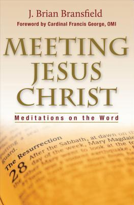 Meeting Jesus Christ