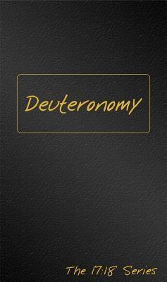 Deuteronomy: Journible the 17:18 Series