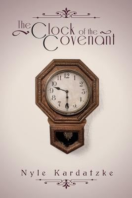 The Clock of the Covenant