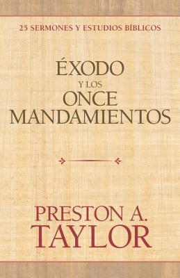Exodo Y Los Once Mandamientos