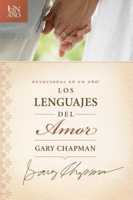 Devocional En Un Ano: Los Lenguajes del Amor