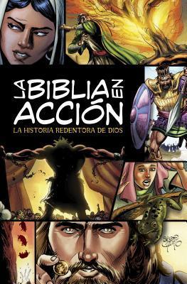 La Biblia En Accion: La Historia Redentora de Dios