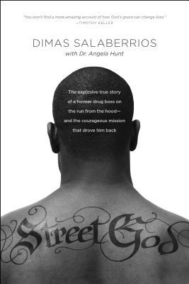 Street God: The Explosive True Story of a Former Drug Boss on the Run from the Hood--And the Courageous Mission That Drove Him Bac