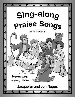 Sing-Along Praise Songs Songbook