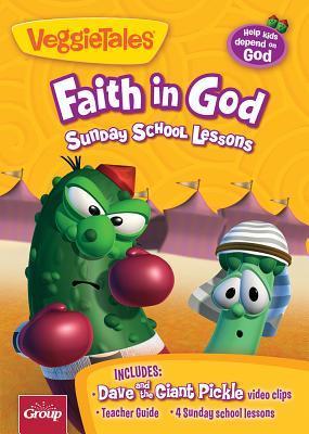 Veggie Tales: Faith in God: 4 Sunday School Lessons