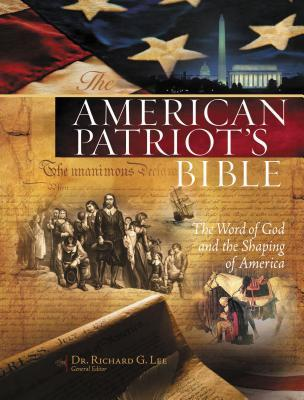 American Patriot's Bible-NKJV: The Word of God and the Shaping of America