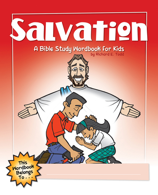 Salvation: A Bible Study Wordbook for Kids