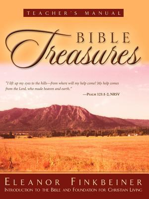 Bible Treasures Teacher's Manual