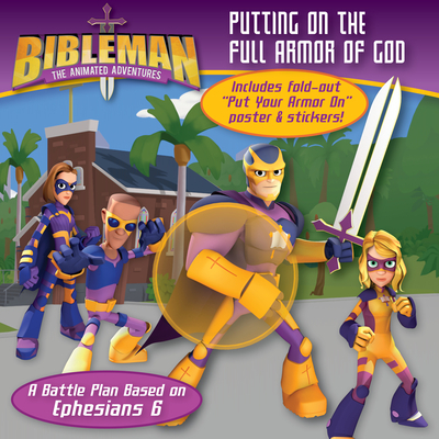 Putting on the Full Armor of God: A Battle Plan Based on Ephesians 6