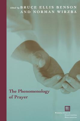 The Phenomenology of Prayer