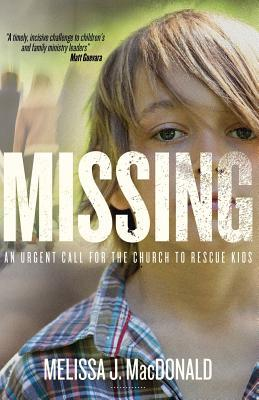 Missing: An Urgent Call for the Church to Rescue Kids