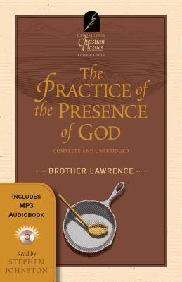 The Practice of the Presence of God [With MP3]