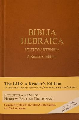 Biblia Hebraica Stuttgartensia: A Reader's Edition