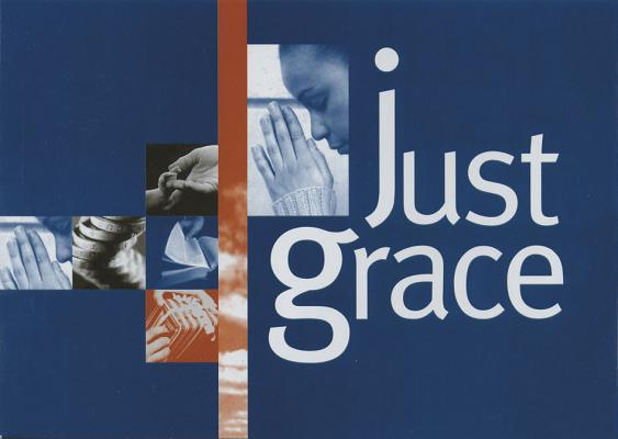 Just Grace: (The Booklet for Evangelism Explosion)