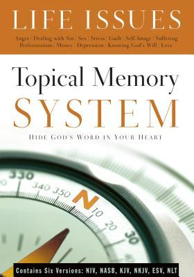 Topical Memory System: Life Issues: Hide God's Word in Your Heart