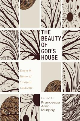 The Beauty of God's House