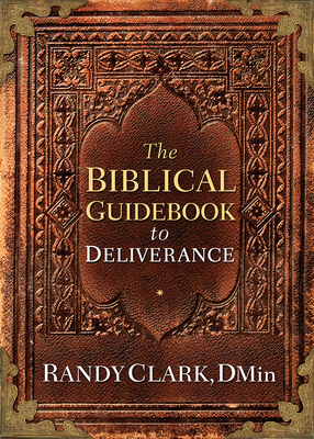 The Biblical Guidebook to Deliverance