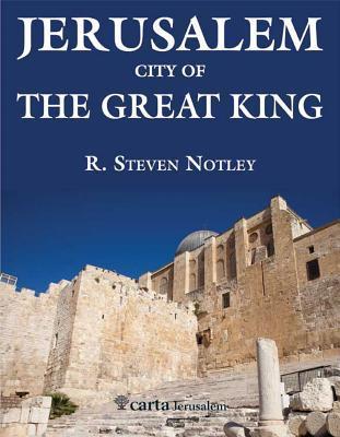 Jerusalem: City of the Great King
