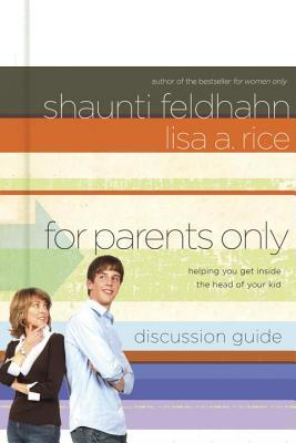 For Parents Only: Discussion Guide