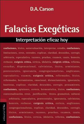 Falacias Exeg'ticas: Interpretacion Eficaz Hoy