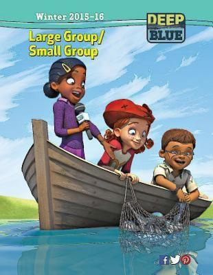 Deep Blue Large Group/Small Group Kit Winter 2015-16: Ages 7 & Up