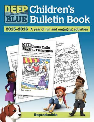 Deep Blue Children's Bulletin Book 2015-2016: A Year of Fun and Engaging Activities