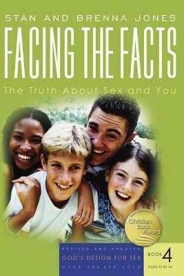 Facing the Facts: The Truth about Sex and You