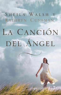 La Cancion del Angel = Angel Song