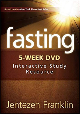 Fasting DVD: The DVD Features Five, 20-Minute Sessions Taught by Jentezen Franklin