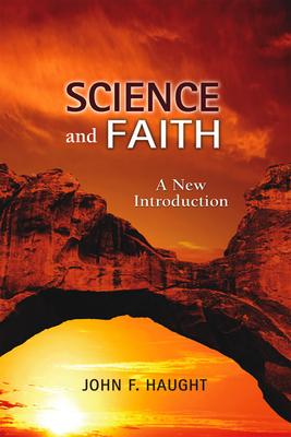 Science and Faith: A New Introduction