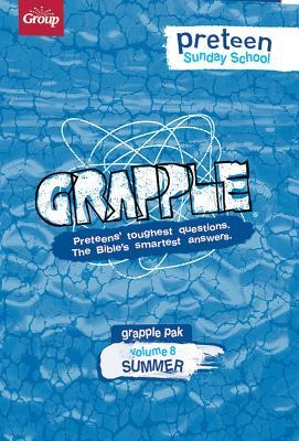 Grapple Preteen Sunday School Pak Volume 8 (Summer): Preteens' Toughest Questions. the Bible's Smartest Answers. [With Book and Videos and 12 Bible St