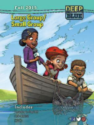 Deep Blue Large Group/Small Group Kit Fall 2015: Ages 7 & Up