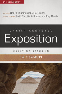 Exalting Jesus in 1 & 2 Samuel