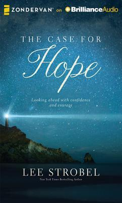 The Case for Hope: Looking Ahead with Courage and Confidence
