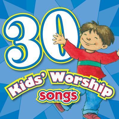30 Kids Worship Songs CD