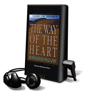 The Way of the Heart: Desert Spirituality and Contemporary Ministry [With Headphones]