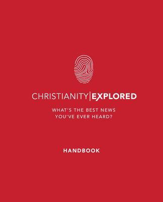 Christianity Explored - Handbook: What's the Best News You've Ever Heard?
