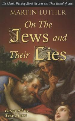 On the Jews and Their Lies