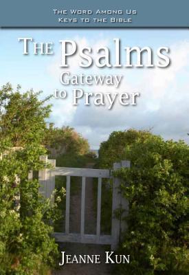 The Psalms: Gateway to Prayer