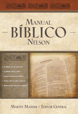 Manual Biblico Nelson: Tu Guia Completa de la Biblia
