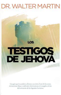 Los Testigos de Jehova = Jehovah's Witnesses