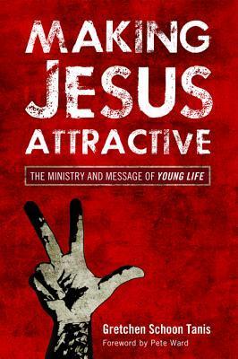 Making Jesus Attractive