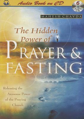 The Hidden Power of Prayer & Fasting