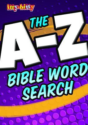 The A-Z Bible Word Search: Itty-Bitty Activity Book