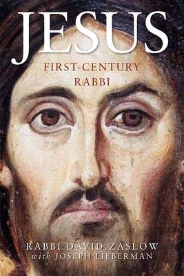 Jesus: First-Century Rabbi: A New Edition