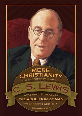 Mere Christianity: Abolition of Man (Bonus Feature)