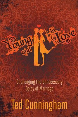 Young and in Love: Challenging the Unnecessary Delay of Marriage